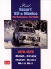 Ford Escort RS & Mexico Performance Portfolio 1970-1979 - R.M. Clarke