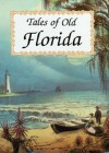 Tales of Old Florida - Frank Oppel