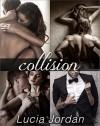 Collision - Complete Series - Lucia Jordan