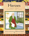 Heroes: Great Men Through the Ages - Rebecca Hazell