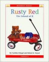 Rusty Red: The Sound of R (Wonder Books) - Cynthia Fitterer Klingel, Robert B. Noyed