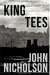 King Tees (The Nick Guymer Series Book 10) - John Nicholson