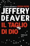 Il taglio di Dio - Jeffery Deaver, R. Prencipe
