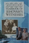 2006 Yearbook of Jehovah's Witnesses - Watch Tower Bible and Tract Society