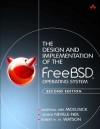 The Design and Implementation of the Freebsd Operating System - Marshall McKusick, George Neville-Neil, Robert Watson