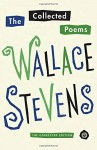 The Collected Poems: The Corrected Edition (Vintage International) - Wallace Stevens, John N. Serio, Chris Beyers