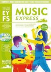 Music Express. Early Years Foundation Stage - Sue Nicholls
