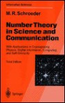 Number Theory In Science And Communication: With Applications In Cryptography, Physics, Digital Information, Computing, And Self Similarity - Manfred Schroeder