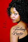 Feeling Poetic: A Book of Poetry - Rewa Fyles