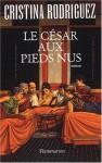 Le César Aux Pieds Nus - Cristina Rodriguez