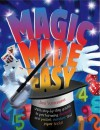Magic Made Easy: With Step-By-Step Guides to Performing Illusions and Pocket, Number and Paper Tricks - Jon Tremaine