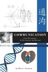 Communication: From Pheromones to the Internet and Beyond - Max Swanson