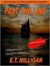 Past the Line: The Blake Cutter Detective Series - E. Milligan