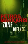 Zone Defence - Petros Markaris, David Connolly
