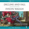 Decline And Fall - Evelyn Waugh, Ryk Mayall