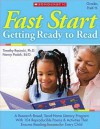 Fast Start: Getting Ready to Read: A Research-Based, Send-Home Literacy Program With 60 Reproducible Poems & Activities That Ensures Reading Success for Every Child - Timothy V. Rasinski, Nancy Padak