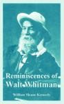 Reminiscences of Walt Whitman - William Sloane Kennedy