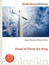 Feast of Christ the King - Jesse Russell, Ronald Cohn