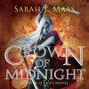 Crown of Midnight: A Throne of Glass Novel - Audible Studios for Bloomsbury, Sarah J. Maas, Elizabeth Evans