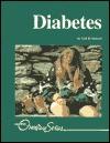 Diabetes (Overview Series) - Gail B. Stewart