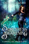 Sorceress Awakening - Lisa Blackwood