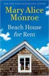 Beach House for Rent (The Beach House) - Mary Alice Monroe