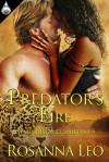 Predator's Fire - Rosanna Leo
