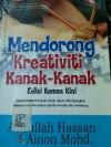 Mendorong kreativiti kanak-kanak Edisi kemaskini - Ainon Mohd, Abdullah Hassan