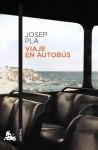 Viaje en autobús - Josep Pla