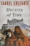 Deceits of Time - Isabel Colegate