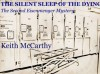 The Silent Sleep of the Dying (The Eisenmenger Mysteries) - Keith McCarthy