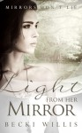 Light from Her Mirror (Mirrors Don't Lie, #3) - Becki Willis