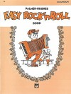Palmer-Hughes Accordion Course: Easy Rock 'n' Roll Book - Palmer Hughes