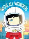We're All Wonders - R.J. Palacio
