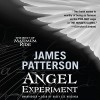 The Angel Experiment: A Maximum Ride Novel - James Patterson, Evan Rachel Wood