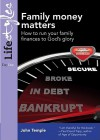 Family Money Matters: How to Run Your Family Finances to God's Glory (Practical Christian Living) (Lifestyles (Day One)) - John Temple