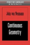 Continuous Geometry - John von Neumann