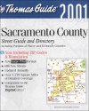 Thomas Guide 2001 Sacramento County Street Guide and Directory: Including Portions of Placer and El Dorado Counties (Sacramento County, Including Portions ... Dorado Counties: Street Guide and Directory) - Thomas Brothers Maps