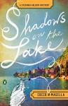 Shadows on the Lake: A Stefania Valenti Mystery - Giovanni Cocco, Amneris Magella, Stephen Sartarelli