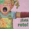 Esta Roto! = It's Broken! - Meg Greve, Anita DuFalla