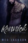 KENNICK: A Bad Boy Romance Novel - Meg Jackson