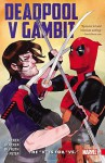 "Deadpool V Gambit: The ""V"" is for ""Vs."" - Ben Acker, Ben Blacker, Danilo Beyruth"
