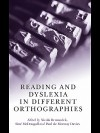 Reading and Dyslexia in Different Orthographies - Nicola Brunswick, Sine McDougall, Paul de Mornay Davies