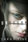 Uncanny - Sarah Fine