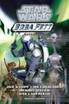 Star Wars Boba Fett, Sammelband 01 - Elizabeth Hand, Terry Bisson