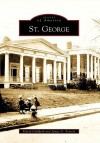 St. George (NY) (Images of America) - David Goldfarb, James G. Ferreri