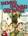 Knowing, Showing, Growing: My John 3:16 Discovery Book - Robert J. Morgan