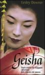 Geisha : storia di un mondo segreto - Lesley Downer, Giancarlo Carlotti
