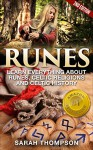 Runes: Learn Everything about: Runes, Celtic Religions and Celtic History - 2nd Edition (Free Bonus Included!) (Viking History, Norse Mythology, Celtic, ... Fortune Telling, Celtic Religions) - Sarah Thompson