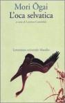 L'oca selvatica - Ōgai Mori, Lionello Costantini